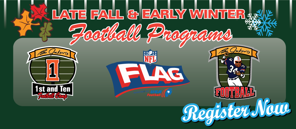 Sep- Late Fall & Early Winter FOOTBALL